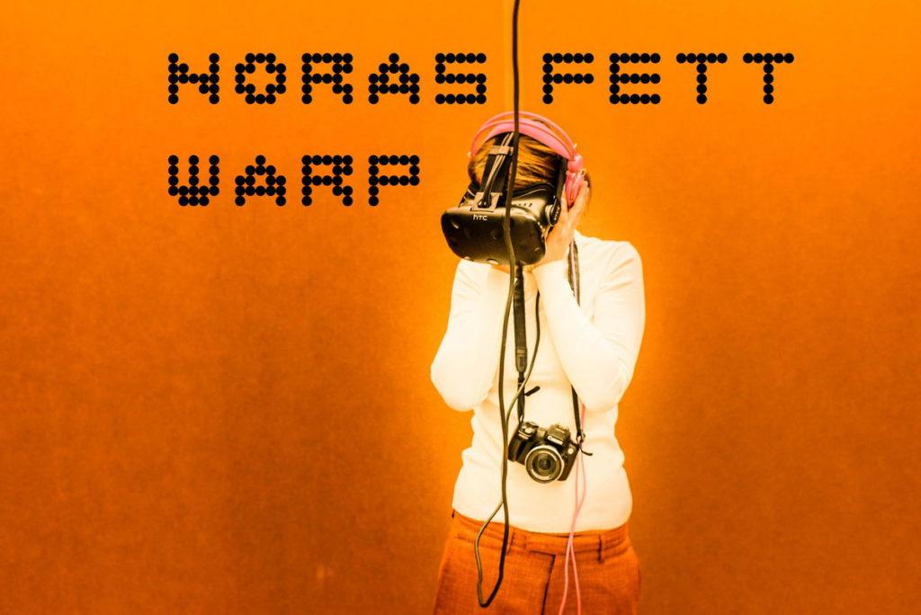NORAS FETT WARP